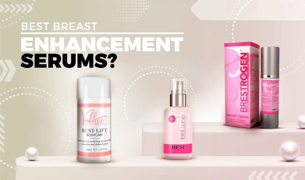 Top 3 breast enlargement serums on display
