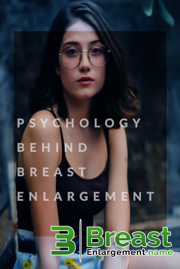 Psychology Behind Breast Enlargement